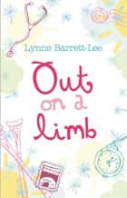 Out on a Limb ebook by Lynne Barrett-Lee