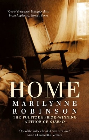 Home ebook by Marilynne Robinson