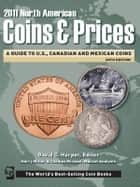 2011 North American Coins and Prices ebook by David C. Harper