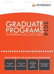 Graduate Programs in the Humanities, Arts & Social Sciences 2014 (Grad 2) ebook by Peterson's