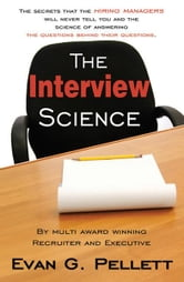 The Interview Science ebook by Pellet, Evan