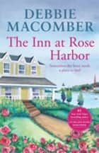 The Inn At Rose Harbor ebook by Debbie Macomber