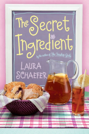 The Secret Ingredient ebook by Laura Schaefer