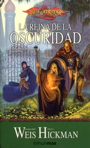 La Reina de la Oscuridad ebook by Margaret Weis,Tracy Hickman