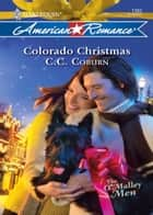 Colorado Christmas (Mills & Boon Love Inspired) (The O'Malley Men, Book 1) ebook by C.C. Coburn