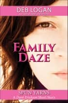 Family Daze ebook by