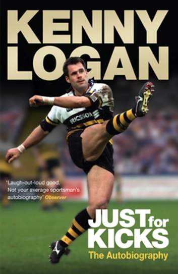 Just for Kicks ebook by Kenny Logan
