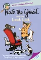 Nate the Great and the Lost List eBook by Marjorie Weinman Sharmat, Marc Simont