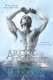 Arctic Prison: Misfits of the Lore Series #3 ebook by J.E. Hopkins