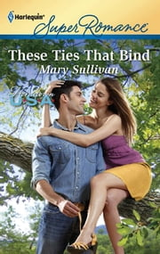 These Ties That Bind ebook by Mary Sullivan