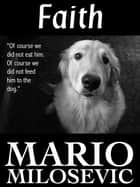 Faith ebook by Mario Milosevic