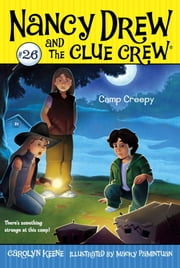 Camp Creepy ebook by Carolyn Keene,Macky Pamintuan