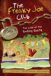 The Case of the Smiling Shark - Secret File #2 ebook by John Manders, P. J. McMahon