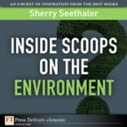 Inside Scoops on the Environment ebook by Sherry Seethaler