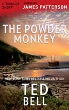 The Powder Monkey ebook by Ted Bell