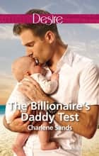 The Billionaire's Daddy Test ebook by