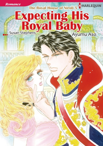 EXPECTING HIS ROYAL BABY (Harlequin Comics) - Harlequin Comics ebook by Susan Stephens