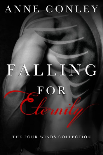 Falling for Eternity - Four Winds ebook by Anne Conley