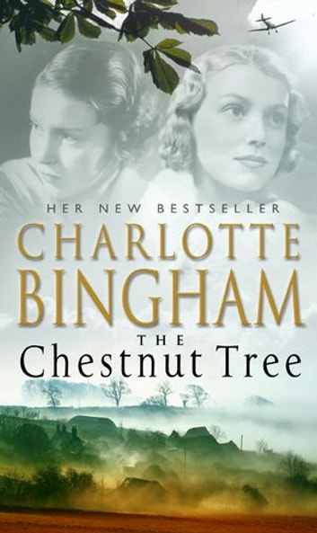 The Chestnut Tree - The Bexham Trilogy Book 1 ebook by Charlotte Bingham