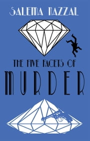 The Five Facets of Murder ebook by Salema Nazzal