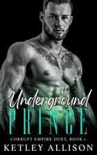 Underground Prince ebook by