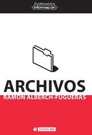 Archivos ebook by Ramon Alberch Fugueras