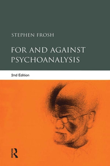 For and Against Psychoanalysis ebook by Stephen Frosh