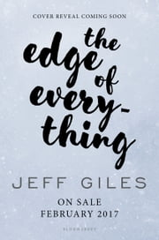 The Edge of Everything ebook by Jeff Giles