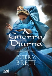 A Guerra Diurna ebook by Peter V. Brett