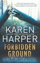 Forbidden Ground (Cold Creek, Book 2) eBook by Karen Harper