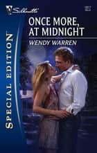 Once More, At Midnight ebook by Wendy Warren