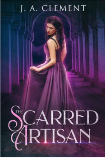 The Scarred Artisan ebook by J. A. Clement