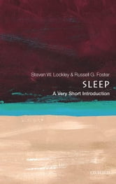 Sleep: A Very Short Introduction ebook by Steven W. Lockley,Russell G. Foster