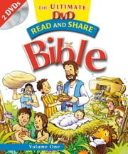 Read and Share: The Ultimate DVD Bible Storybook - Volume 1 - The Ultimate DVD Bible Storybook - Volume 1 ebook by Gwen Ellis