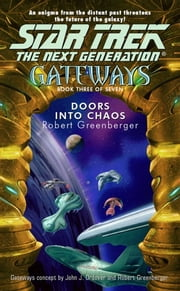 Gateways #3 - Doors into Chaos ebook by Robert Greenberger