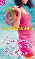 L'inconnu de la villa Bellagio ebook by Leanne Banks