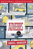 Adverbs ebook by Daniel Handler