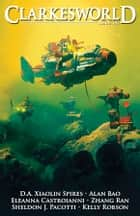 Clarkesworld Magazine Issue 147 ebook by Neil Clarke, D.A. Xiaolin Spires, Alan Bao,...