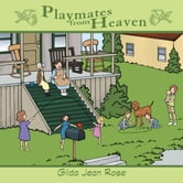 Playmates from Heaven ebook by Gilda Jean Rose