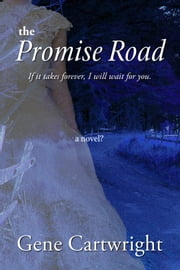 The Promise Road ebook by Gene Cartwright