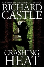 Crashing Heat ebook by Richard Castle