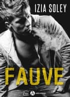 Fauve ebook by Izia Soley