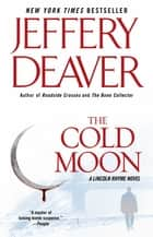The Cold Moon ebook by Jeffery Deaver