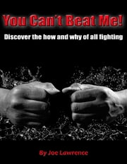You Can't Beat Me! ebook by Joe Lawrence