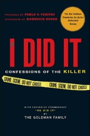 If I Did It: Confessions of the Killer ebook by The Goldman Family