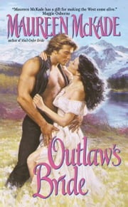 Outlaw's Bride ebook by Maureen McKade