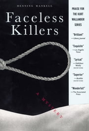 Faceless Killers - A Mystery ebook by Henning Mankell, Steven T. Murray