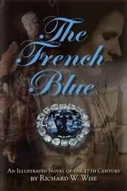 The French Blue ebook by Richard W. Wise