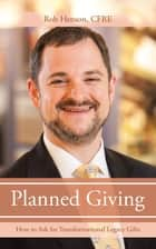 Planned Giving ebook by Rob Henson CFRE