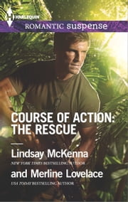 Course of Action: The Rescue - Jaguar Night\Amazon Gold ebook by Lindsay McKenna,Merline Lovelace